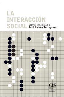 """Presentación de la obra """"La interacción social: escritos en homenaje a José Ramón Torregrosa"""""""