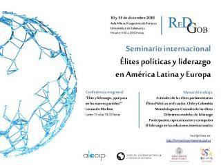 """Seminario Internacional """"Élites políticas y liderazgo en América Latina y Europa"""" 10 y 11 de diciembre 2018 (Salamaca)"""