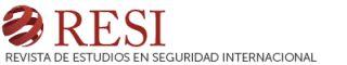 Nuevo número Revista de Estudios en Seguridad Internacional, RESI