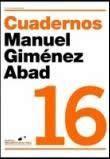 """Nº. 16 de la Publicación electrónica """"CUADERNOS Manuel Giménez Abad"""". Diciembre 2018"""