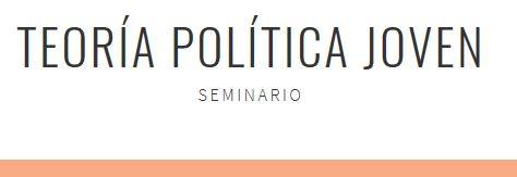 Próximo Seminario Joven de Teoría Política: reensamblar lo Social - 24 de abril