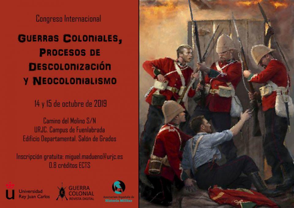 Congreso Internacional Guerras Coloniales, Procesos de descolonización y Neocolonialismo, 14-15 Oct.