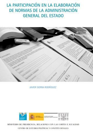 Novedad editorial: La participación en la elaboración de normas de la Administración General del Estado