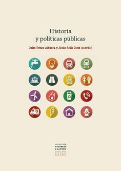 Nuevo libro sobre Historia y Políticas Públicas