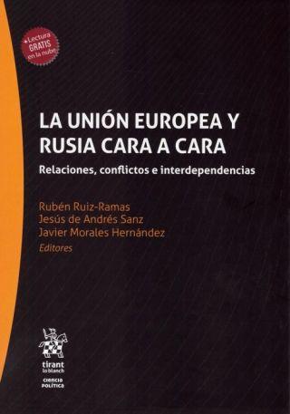 """Nuevo libro: """"La Unión Europea y Rusia cara a cara: relaciones, conflictos e interdependencias"""""""