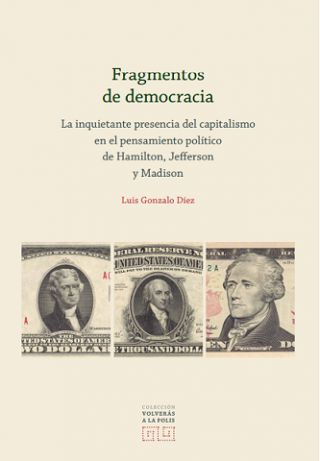 """Nuevo libro de la Colección """"Volverás a la Polis"""" de la Editorial Comares, """"Fragmentos de democracia"""""""