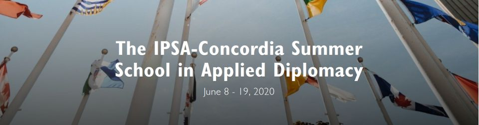 IPSA-Concordia Summer School in Applied Diplomacy