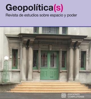 Vol. 11 Núm. Especial (2020): Geopolítica de la pandemia de COVID-19