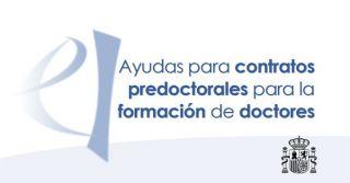 Ayudas para contratos predoctorales para la formación de doctores 2020