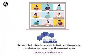Diálogos Fundación Carolina:  Universidad, ciencia y conocimiento en tiempos de pandemia: perspectivas iberoamericanas