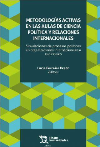 """Nueva Publicación: """"Metodologías Activas en las Aulas de Ciencia Política y Relaciones Internacionales"""""""