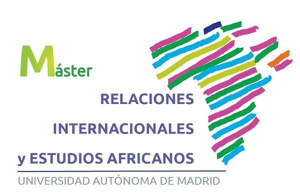 Máster Oficial en Relaciones Internacionales y Estudios Africanos - 17 de mayo