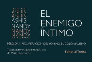 """Nueva publicación: """"El enemigo íntimo: pérdida y recuperación del yo bajo el colonialismo"""""""