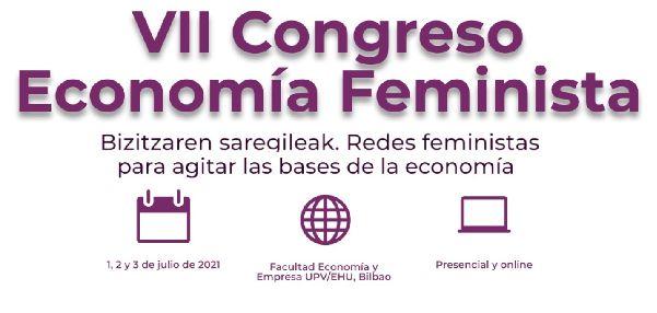 VII Congreso de Economía Feminista, 1, 2 y 3 Julio en Bilbao