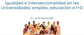 Jornadas UNiGUAL: Políticas de igualdad en la universidad - 19-20 Mayo