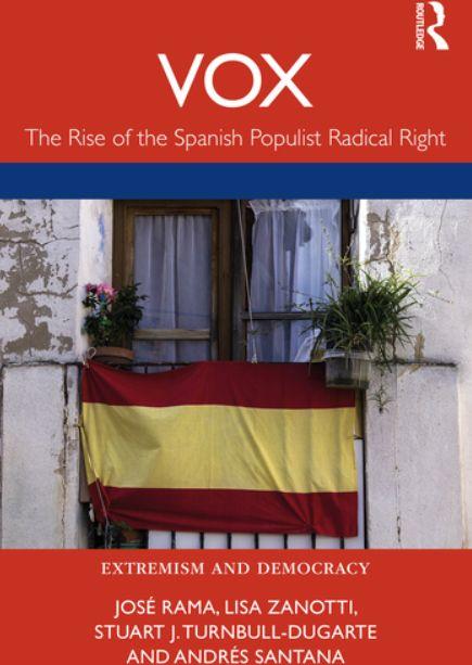 Nueva publicación: 'Vox. The Rise of the Spanish Populist Radical Right'