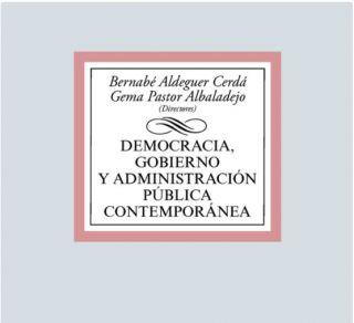 Presentación (en línea) del libro DEMOCRACIA, GOBIERNO Y ADMINISTRACIÓN PÚBLICA CONTEMPORÁNEA (Tecnos, 2020) Bernabé Aldeguer y Gema Pastor (codirectores)